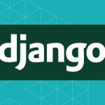 Django Tutorials for Beginners